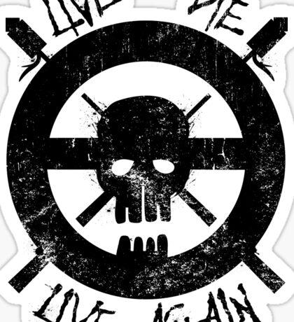 I live again (black) Sticker