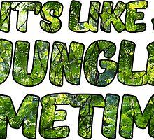 it's like a Jungle Sometimes Sticker Digital Art by CarlosV