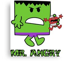 Mr Angry Canvas Print