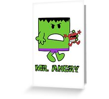 Mr Angry Greeting Card
