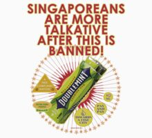 chewing gum banned by MEDIACORPSE