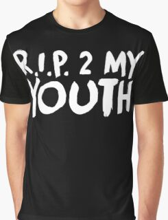 R.I.P. 2 My Youth Graphic T-Shirt