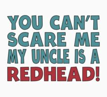 My Uncle Is A Redhead Kids Tee