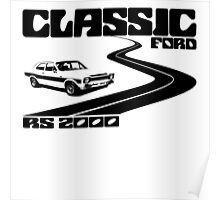 Classic Ford Escort RS2000 T-Shirt. Poster