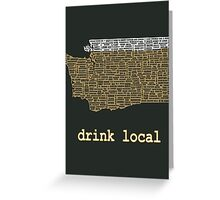 Drink Local - Washington Beer Shirt Greeting Card