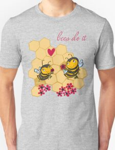 Bees Do It Unisex T-Shirt