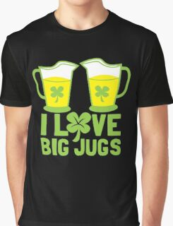 I love BIG JUGS green shamrocks St Patricks day beer jugs Graphic T-Shirt