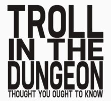 Troll in the Dungeon by LydiaWoods