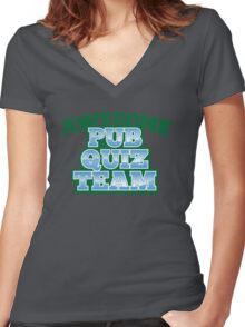 AWESOME Pub Quiz TEAM Women's Fitted V-Neck T-Shirt