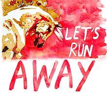 Let's Run Away by fallenapple