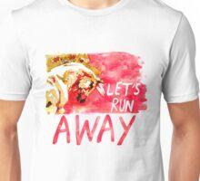 Let's Run Away Unisex T-Shirt