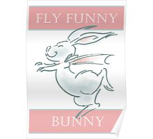 Fly Funny Bunny Poster