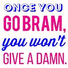 Once you go Bram... by PerryPalomino