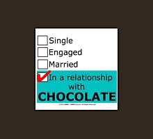In A Relationship With Chocolate Unisex T-Shirt