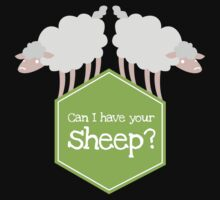 CAN I HAVE YOUR SHEEP?  Kids Clothes