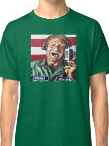 Good Morning Vietnam  Classic T-Shirt