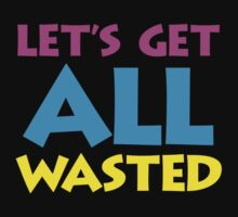 Wasted by d1bee