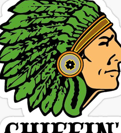 Chiefin' Sticker