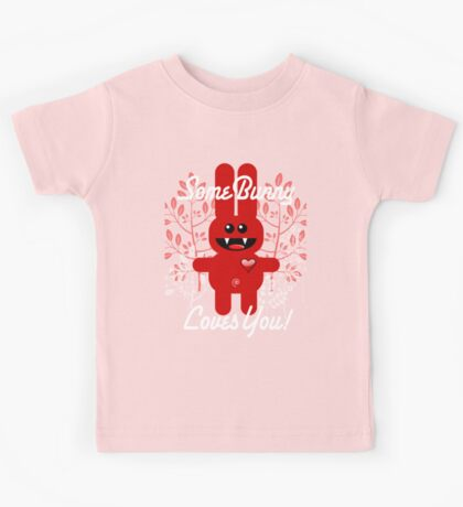 SOME BUNNY LOVES YOU! Kids Tee