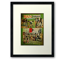 ban violence in the workplace Framed Print