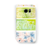 You Are. Samsung Galaxy Case/Skin