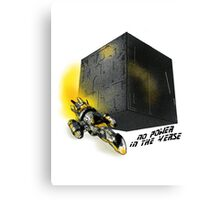 No Power In The 'Verse Canvas Print