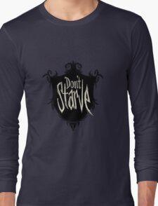 Don't starve Long Sleeve T-Shirt