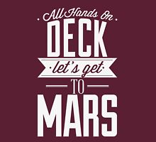 Let's Get to Mars Unisex T-Shirt