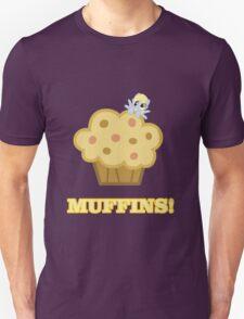 Derpy (Ditzy Doo) - Muffins! - (My Little Pony Friendship is Magic) Unisex T-Shirt