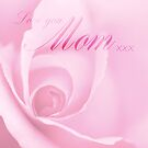 Love You Mom Pink Rose by Natalie Kinnear