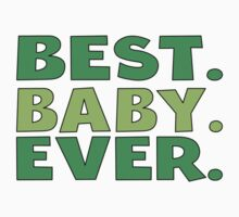 Best Baby Ever Kids Tee