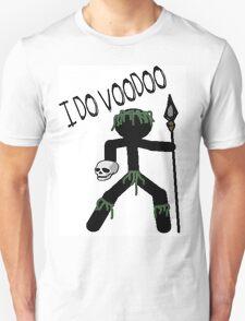 I do voodoo T-Shirt