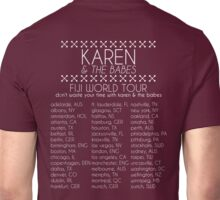 Karen & The Babes World Tour Unisex T-Shirt