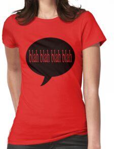 Blah Blah Blah Womens Fitted T-Shirt
