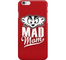 Mad Mom iPhone Case/Skin