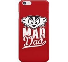 Mad Dad iPhone Case/Skin
