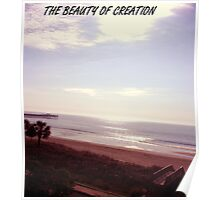 THE BEAUTY OF CREATION Poster