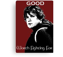 Samwise Gamgee - A Good Worth Fighting For Canvas Print
