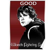 Samwise Gamgee - A Good Worth Fighting For Poster