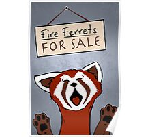 Fire Ferrets For Sale Poster