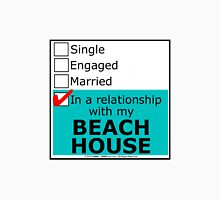 In A Relationship With My Beach House T-Shirt