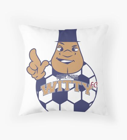 Something Witty FC Throw Pillow