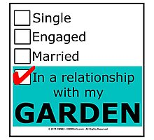 In A Relationship With My Garden Photographic Print
