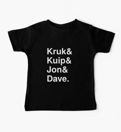 Kruk& Kuip& Jon& Dave. Baby Tee