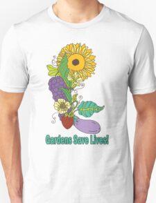 Gardens Save Lives T-Shirt