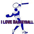 I Love Basketball by noeljerke
