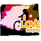 I Love Biking by noeljerke