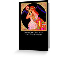 'Why the Valkyries Rode', Titled Greeting Card or Small Print Greeting Card