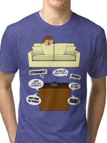 Behind The Sofa! Tri-blend T-Shirt