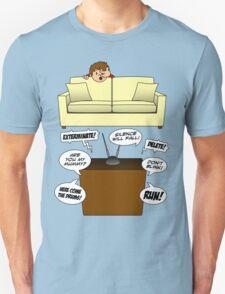 Behind The Sofa! Unisex T-Shirt